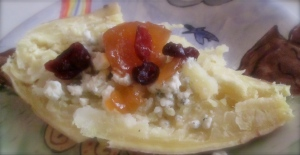 "fancy ""French"" baked potato with apricot, cranberry and bleu cheese"